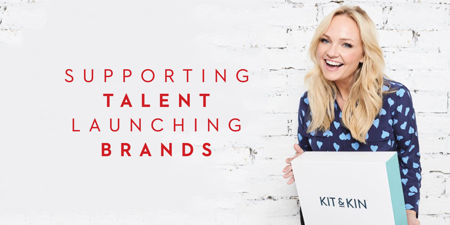 Supporting Talent Launching Brands